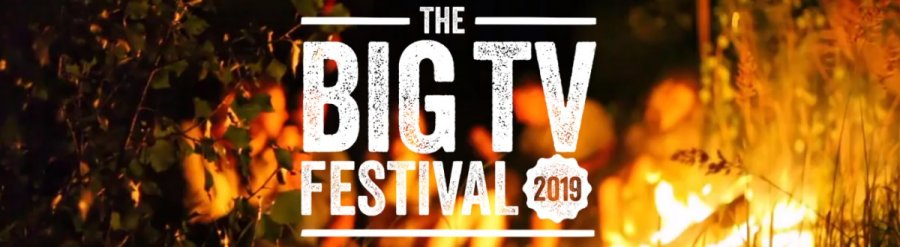 Big TV Festival, March 2019
