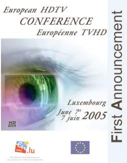 European HDTV Conference  (June 7 2005)